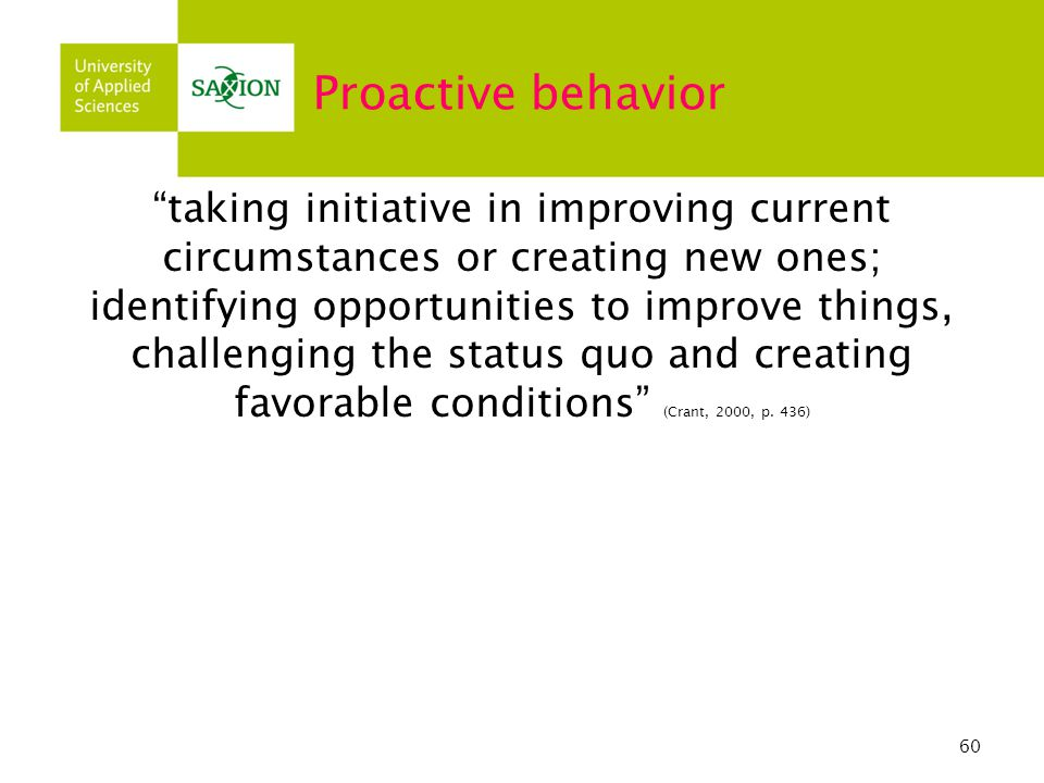 Proactive behavior