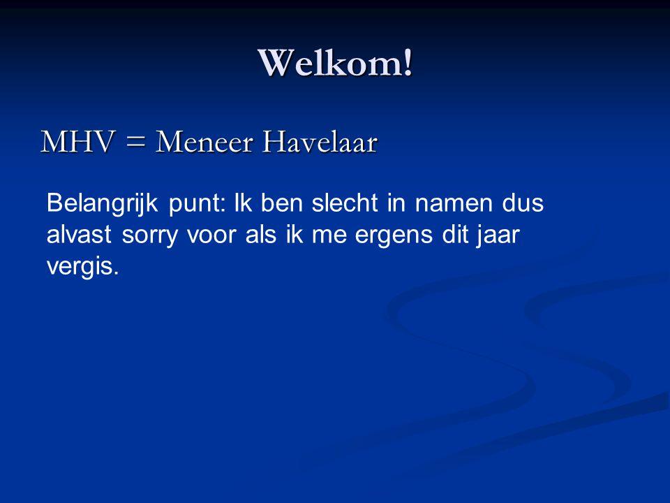 Welkom! MHV = Meneer Havelaar