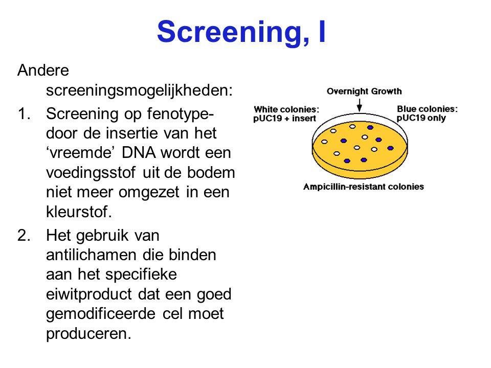 Screening, I Andere screeningsmogelijkheden: