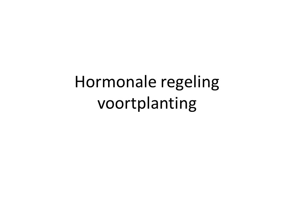 Hormonale regeling voortplanting