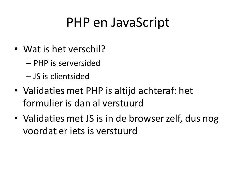 PHP en JavaScript Wat is het verschil