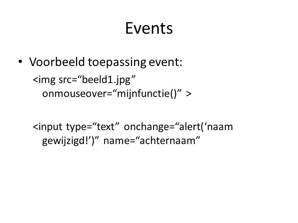 Events Voorbeeld toepassing event: