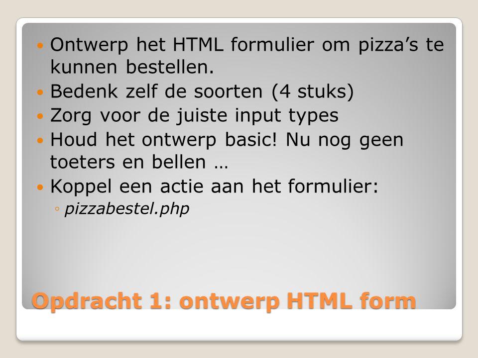 Opdracht 1: ontwerp HTML form