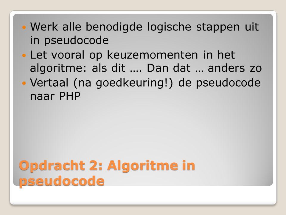 Opdracht 2: Algoritme in pseudocode