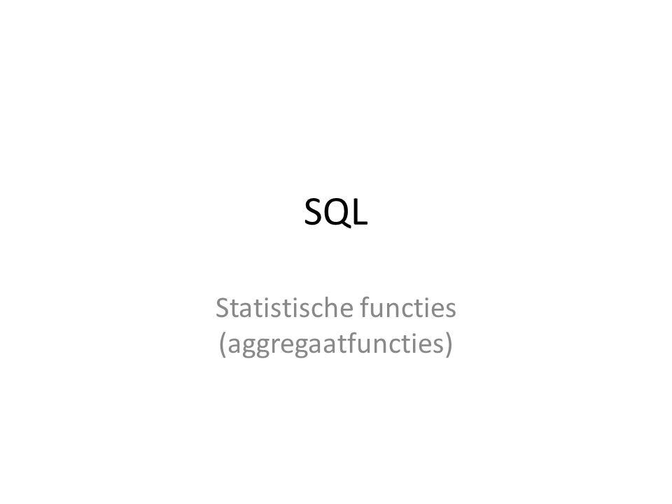 Statistische functies (aggregaatfuncties)