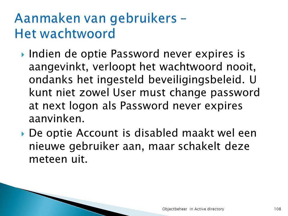 Aanmaken van gebruikers – Het wachtwoord