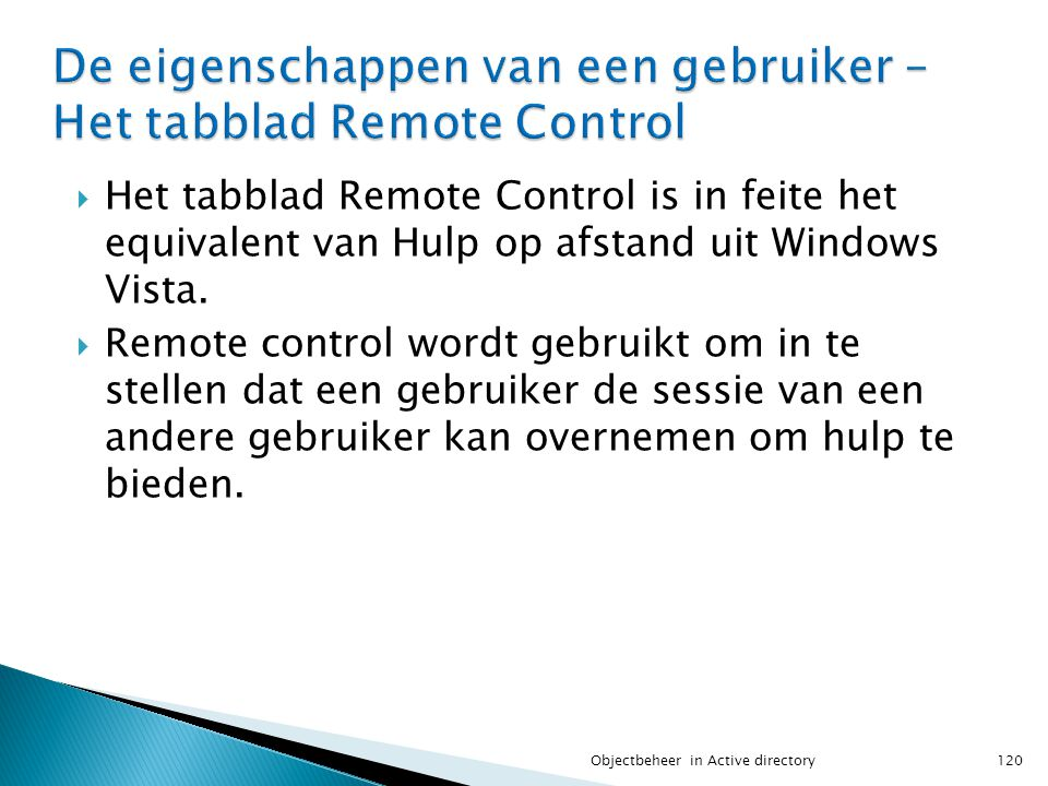 De eigenschappen van een gebruiker – Het tabblad Remote Control