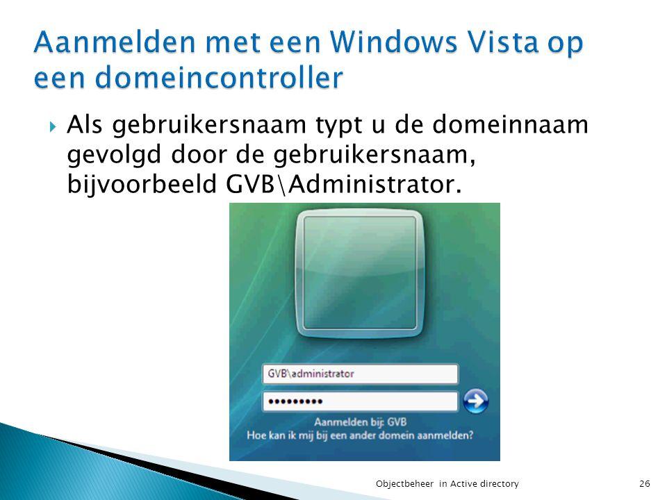 Aanmelden met een Windows Vista op een domeincontroller