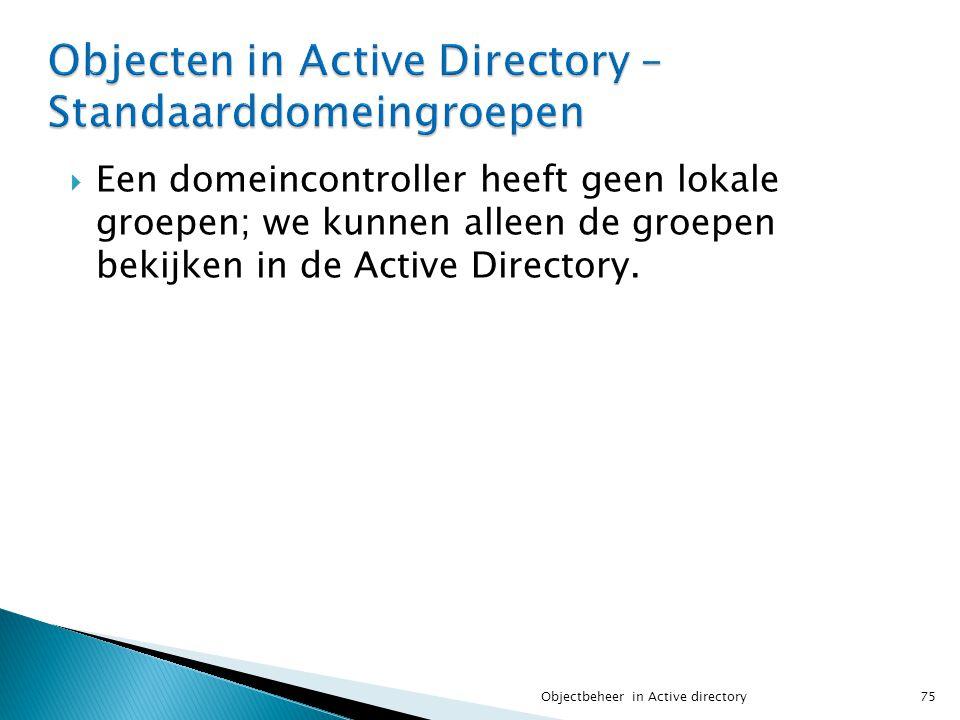 Objecten in Active Directory – Standaarddomeingroepen