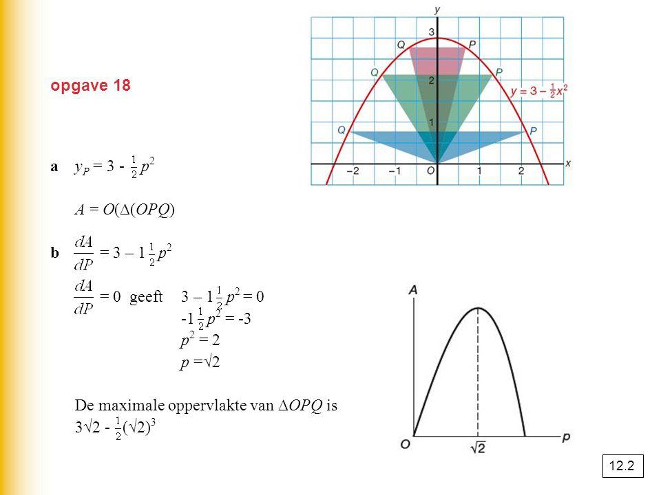 A = O(∆(OPQ) = · PQ · yP = · 2p · (3 - p2) = 3p - p3 b = 3 – 1 p2