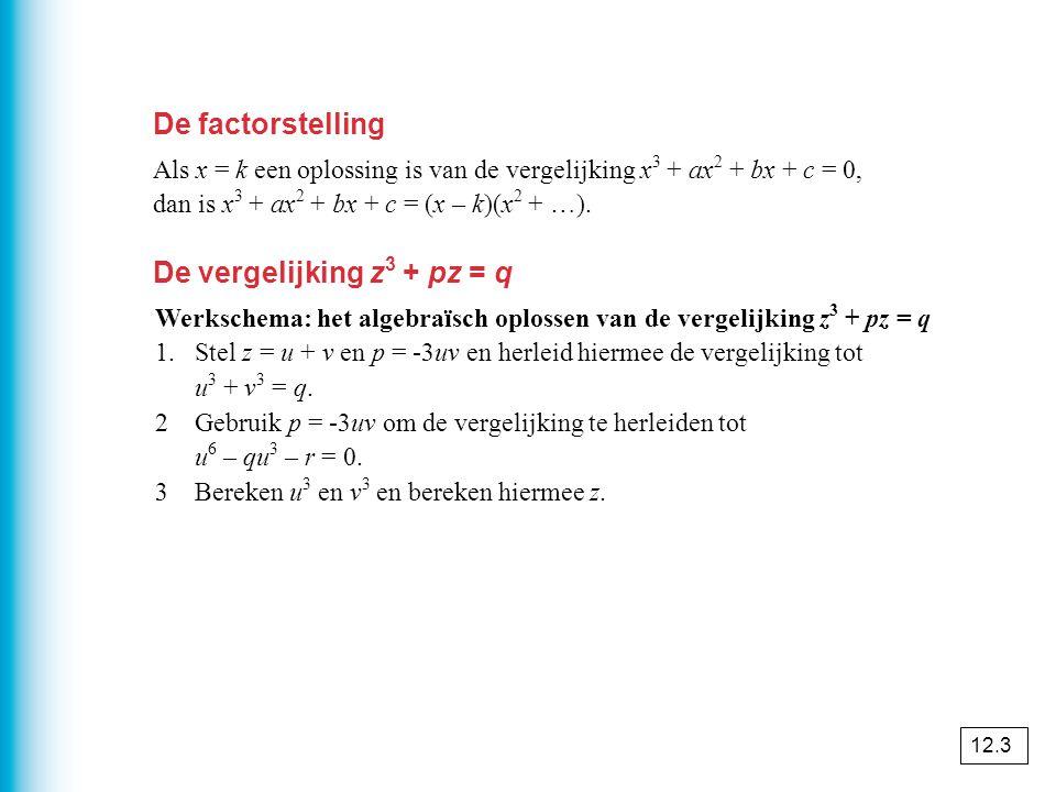De vergelijking z3 + pz = q