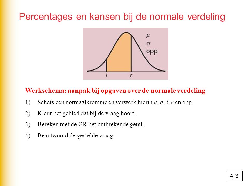 Percentages en kansen bij de normale verdeling