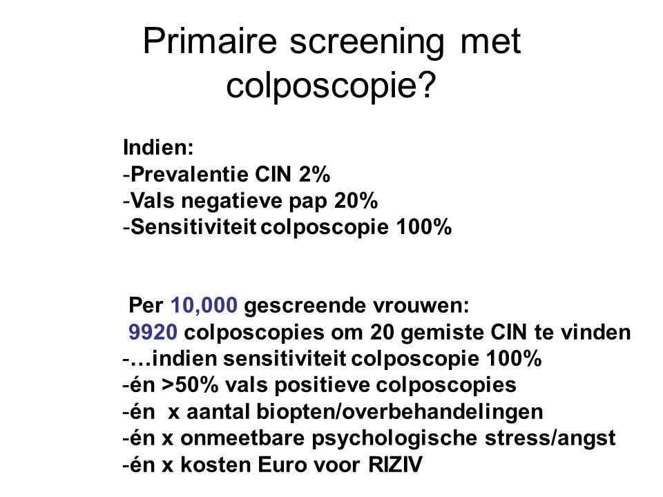 Primaire screening met colposcopie