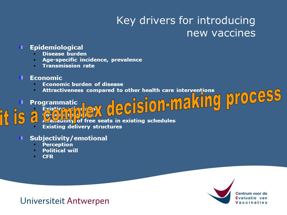 Key drivers for introducing new vaccines