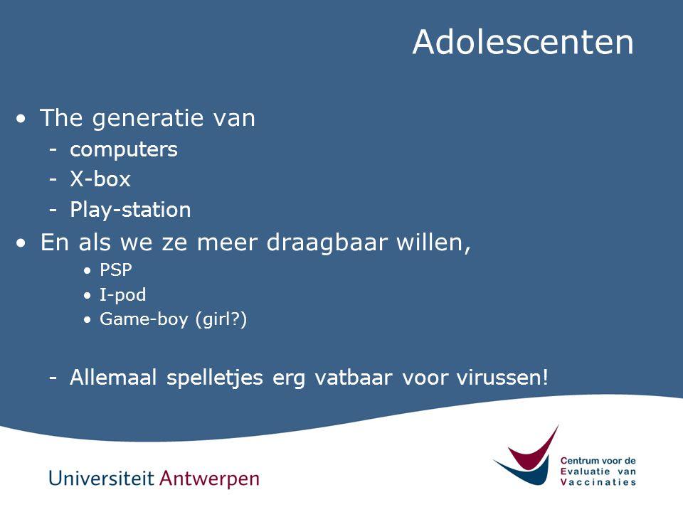 Adolescenten The generatie van En als we ze meer draagbaar willen,