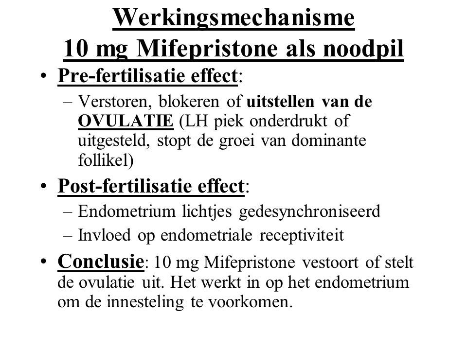 Werkingsmechanisme 10 mg Mifepristone als noodpil