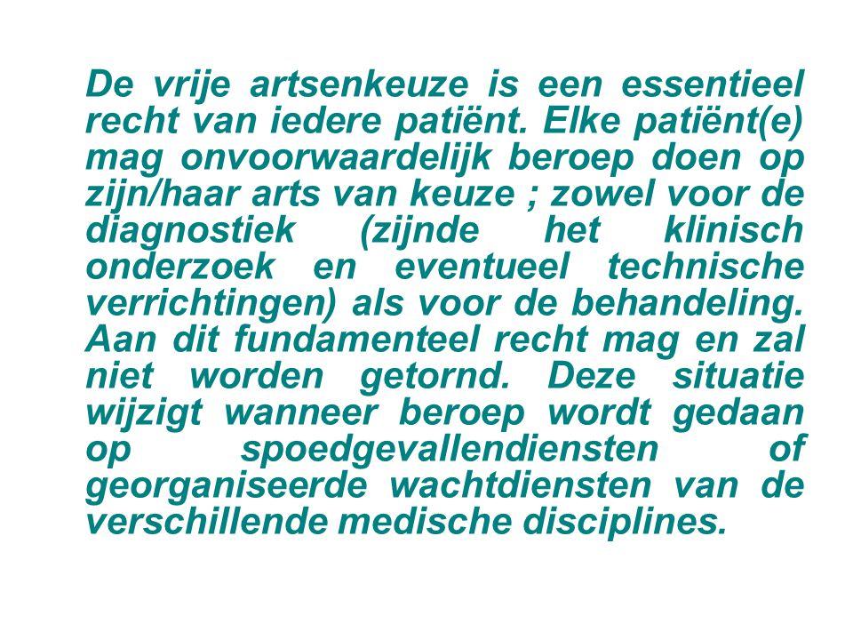 De vrije artsenkeuze is een essentieel recht van iedere patiënt
