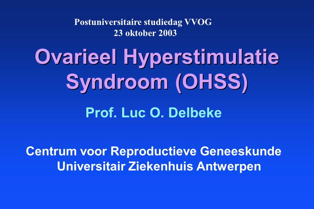Ovarieel Hyperstimulatie Syndroom (OHSS)