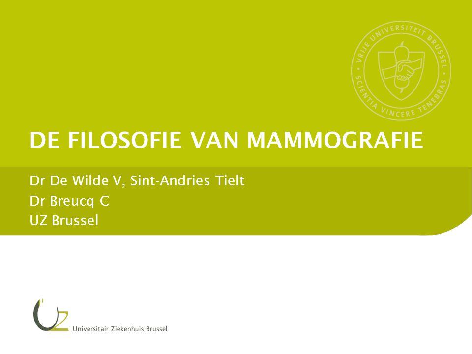 DE FILOSOFIE VAN MAMMOGRAFIE