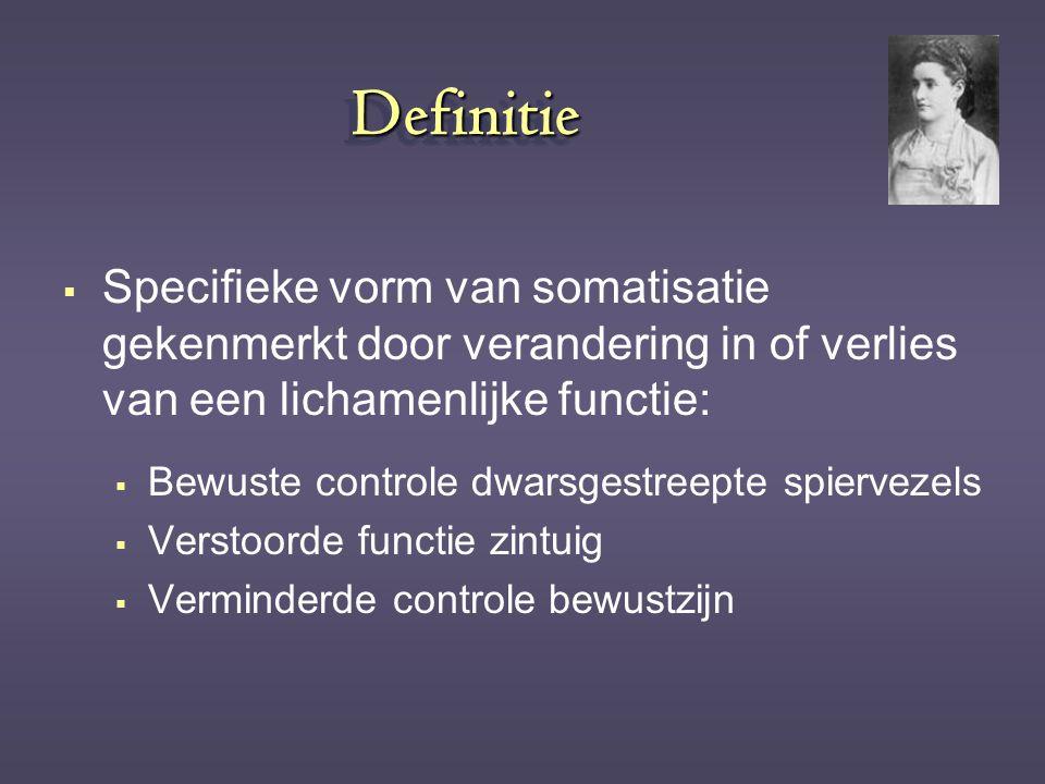 Definitie Specifieke vorm van somatisatie gekenmerkt door verandering in of verlies van een lichamenlijke functie: