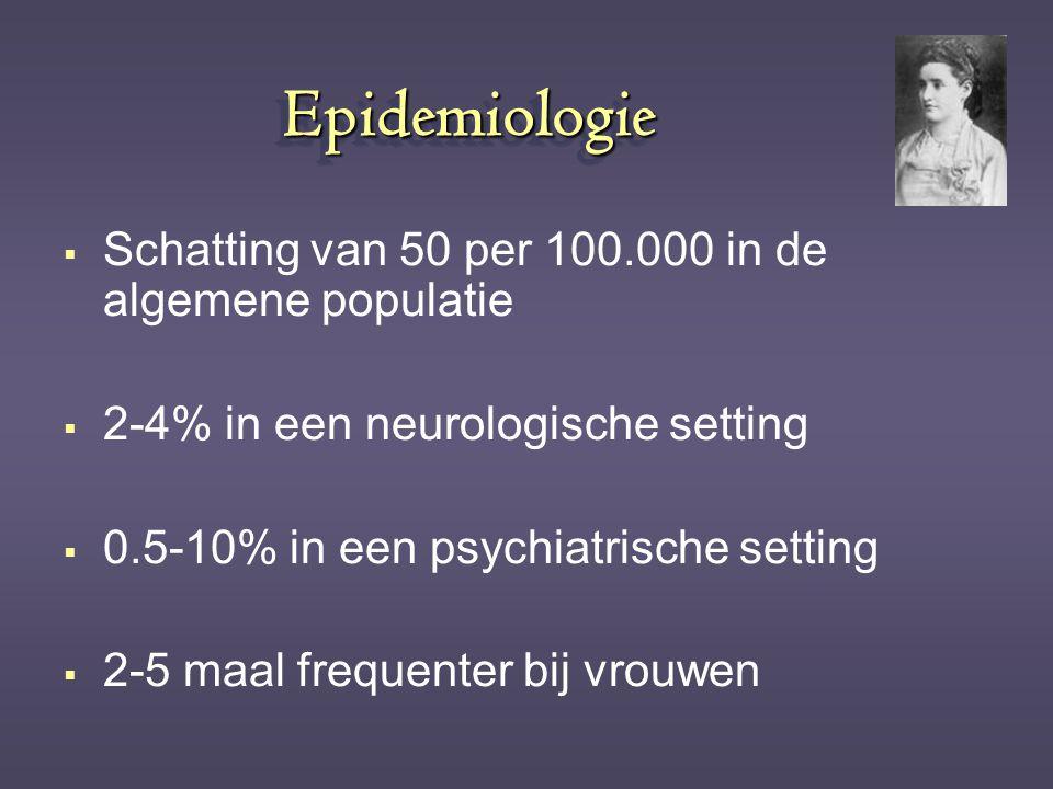 Epidemiologie Schatting van 50 per 100.000 in de algemene populatie