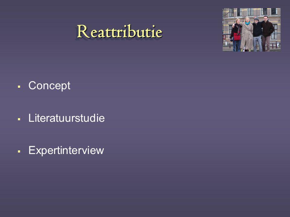 Reattributie Concept Literatuurstudie Expertinterview