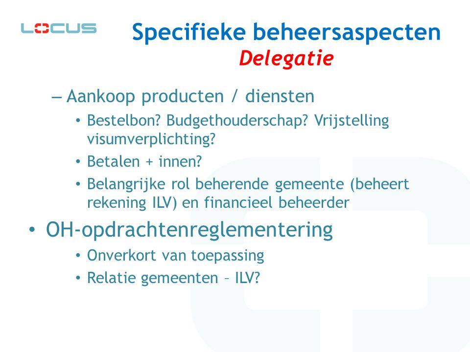 Specifieke beheersaspecten Delegatie