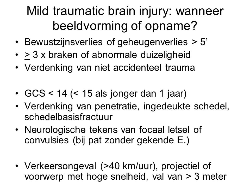 Mild traumatic brain injury: wanneer beeldvorming of opname