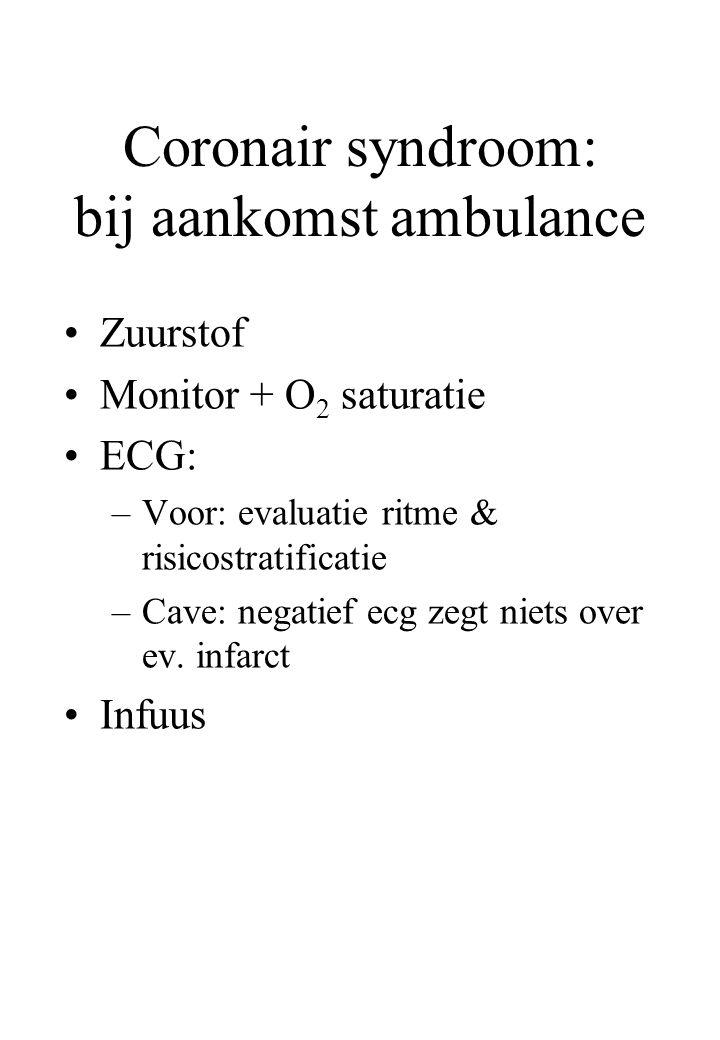 Coronair syndroom: bij aankomst ambulance