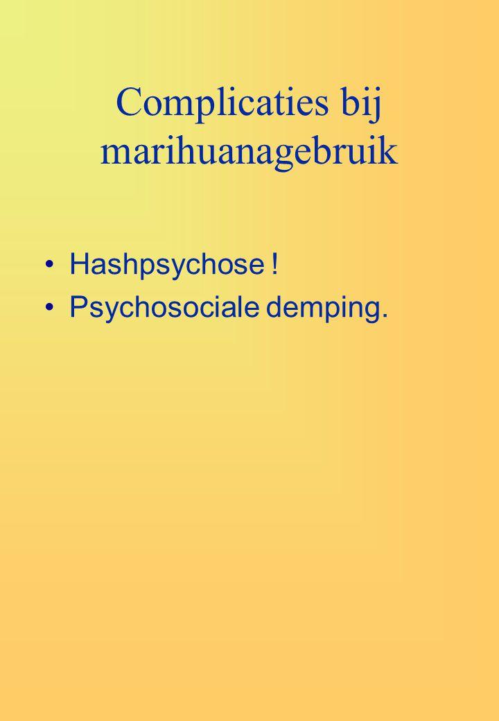 Complicaties bij marihuanagebruik