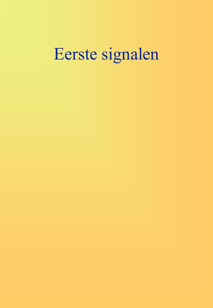 Eerste signalen