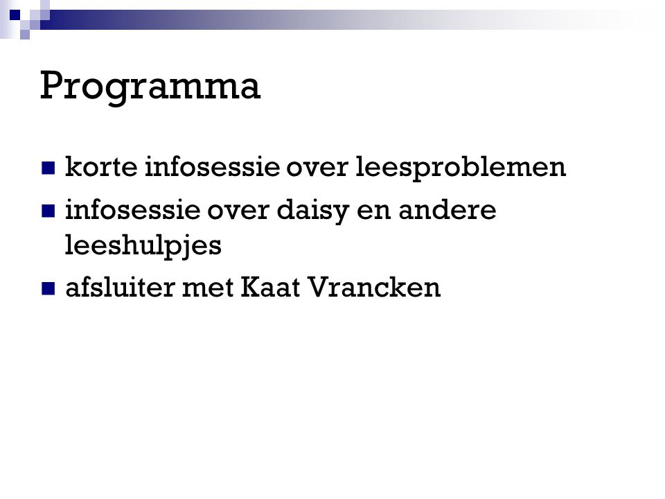 Programma korte infosessie over leesproblemen