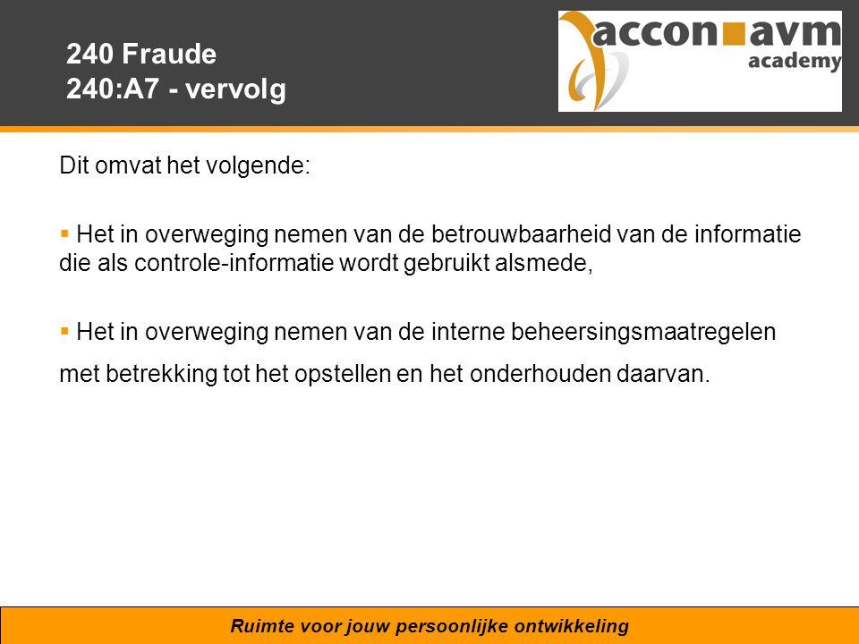 240 Fraude 240:A7 - vervolg Dit omvat het volgende:
