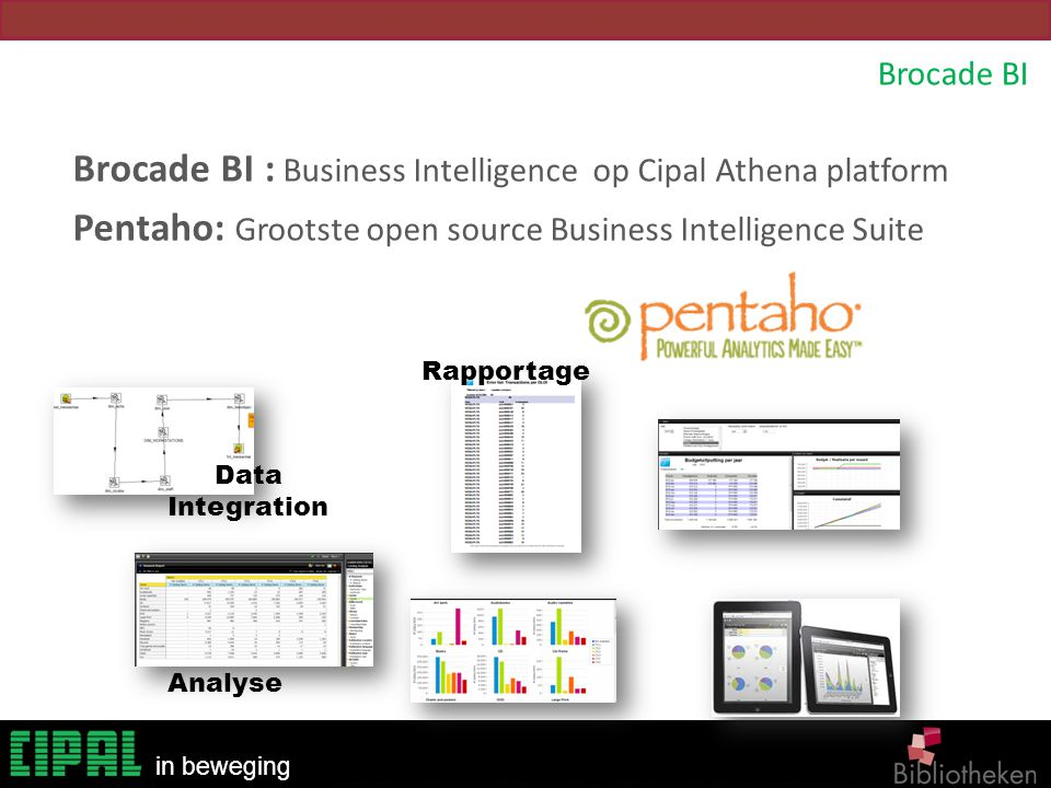 Brocade BI : Business Intelligence op Cipal Athena platform