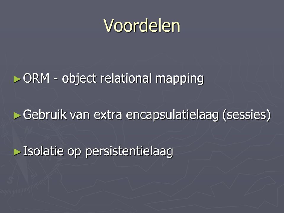 Voordelen ORM - object relational mapping