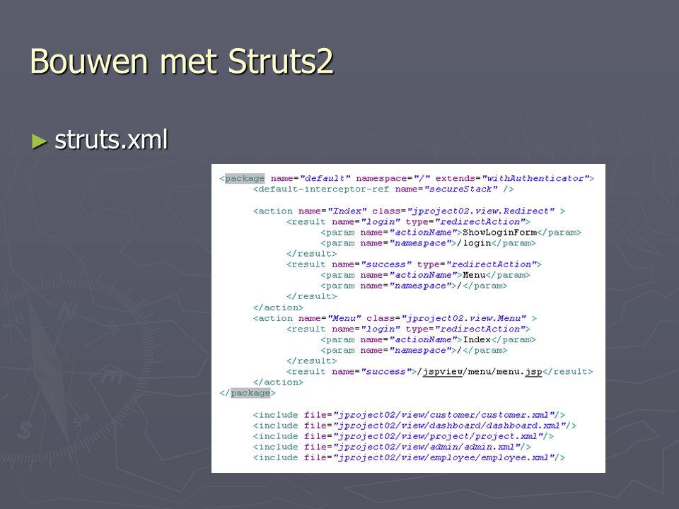Bouwen met Struts2 struts.xml