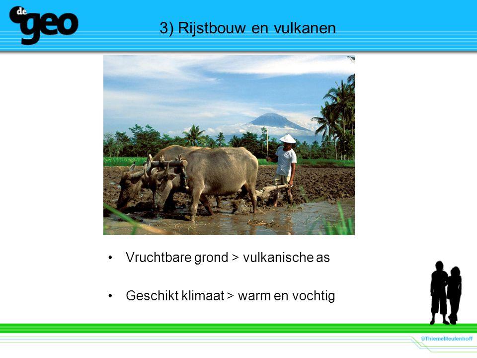 3) Rijstbouw en vulkanen
