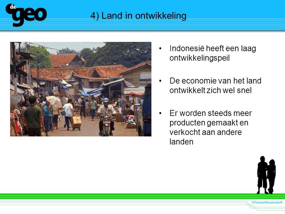 4) Land in ontwikkeling Indonesië heeft een laag ontwikkelingspeil