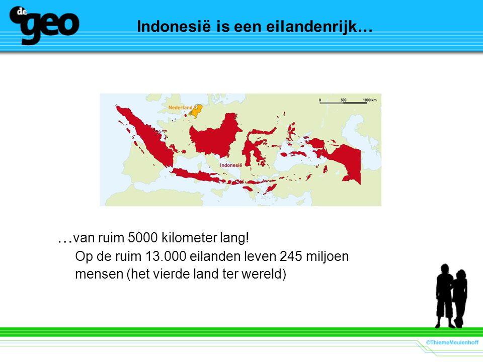 Indonesië is een eilandenrijk…