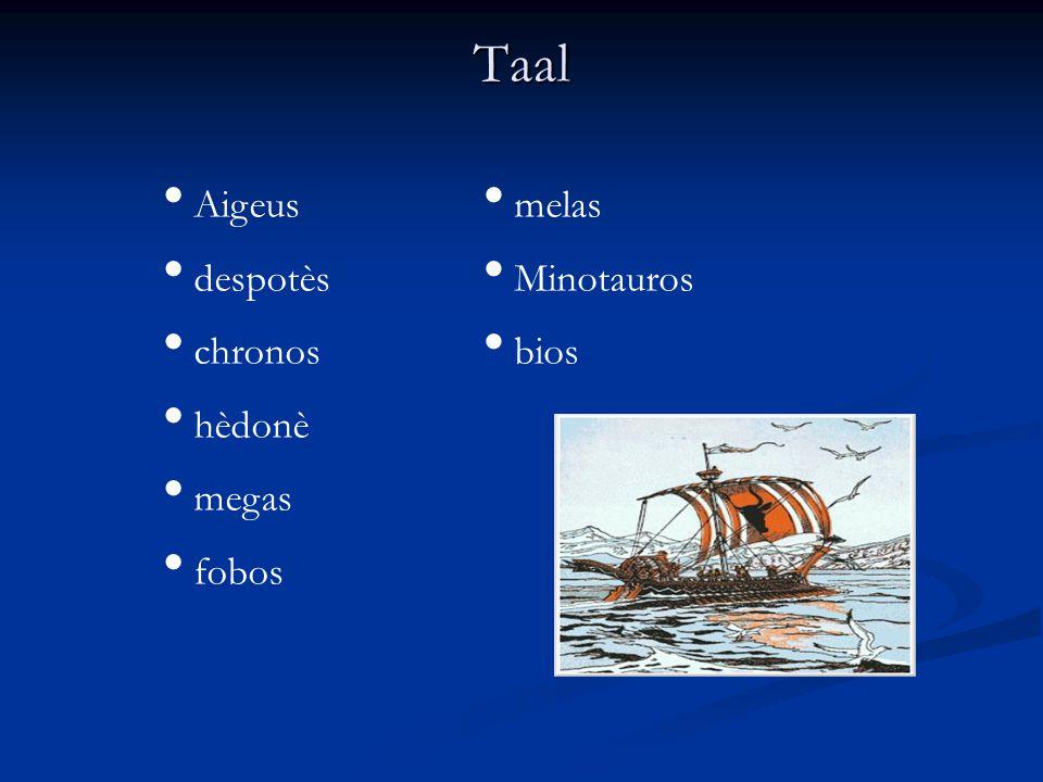 Taal Aigeus despotès chronos hèdonè megas fobos melas Minotauros bios