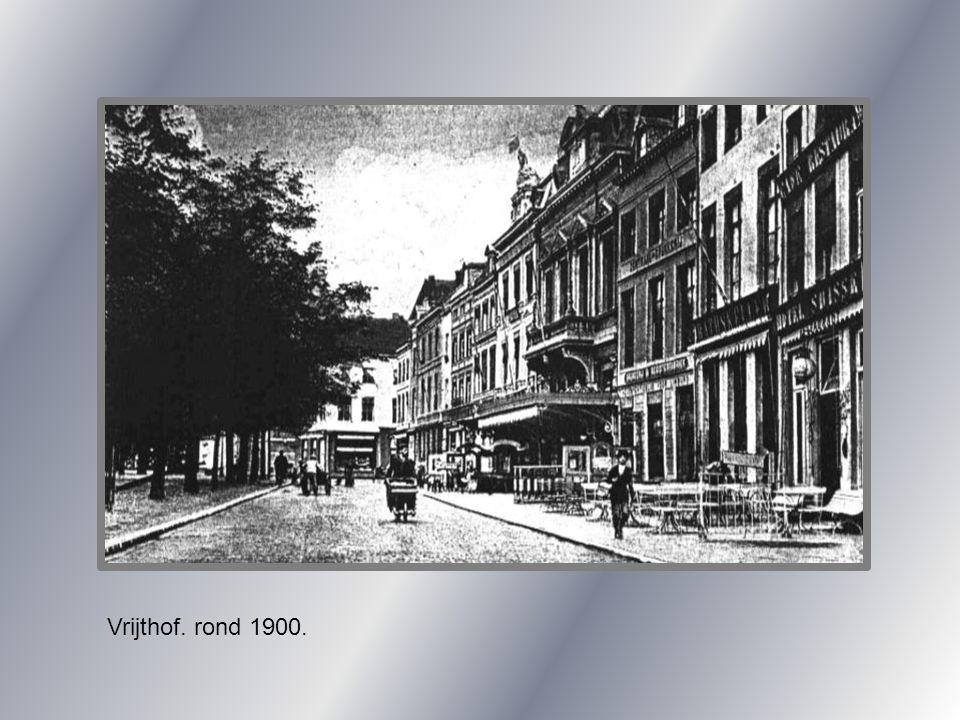Vrijthof. rond 1900.