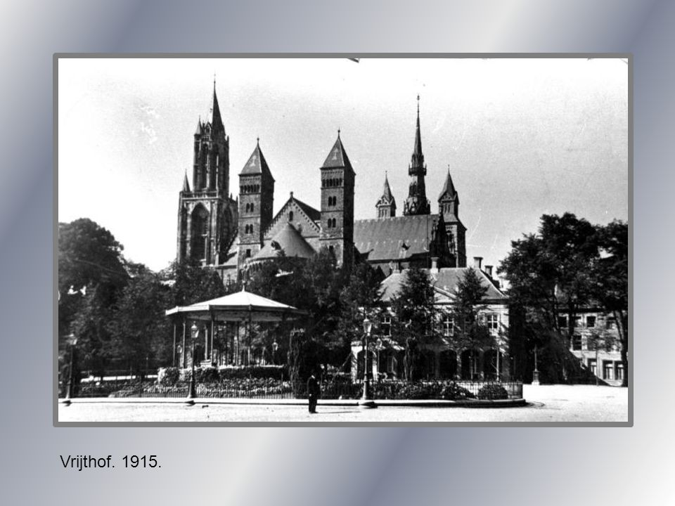 Vrijthof. 1915.