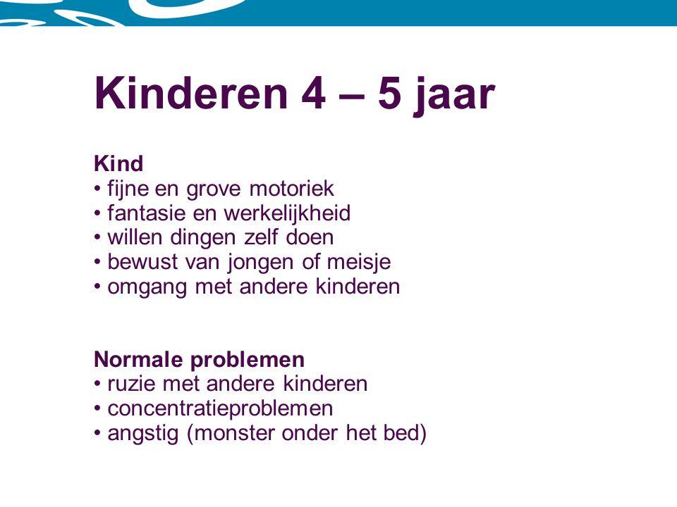 Kinderen 4 – 5 jaar Kind fijne en grove motoriek