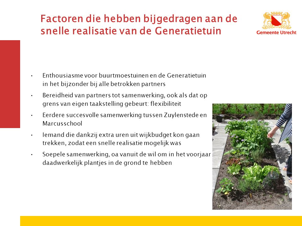 Factoren die hebben bijgedragen aan de snelle realisatie van de Generatietuin