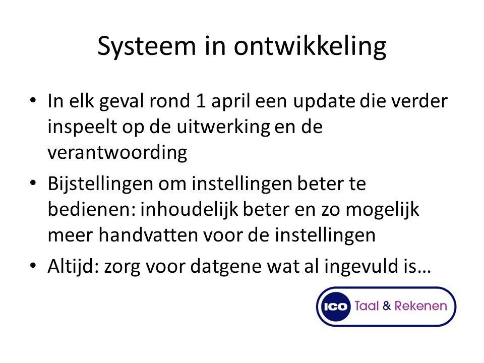 Systeem in ontwikkeling