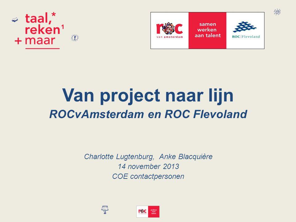 ROCvAmsterdam en ROC Flevoland