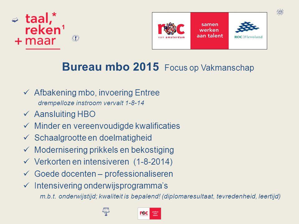Bureau mbo 2015 Focus op Vakmanschap