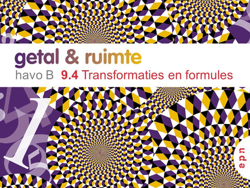 havo B 9.4 Transformaties en formules