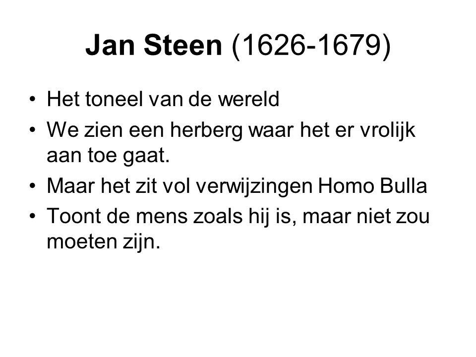 Jan Steen (1626-1679) Het toneel van de wereld