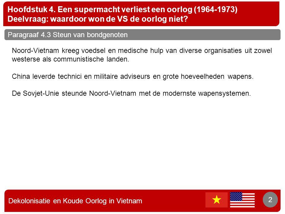 Hoofdstuk 4. Een supermacht verliest een oorlog (1964-1973)